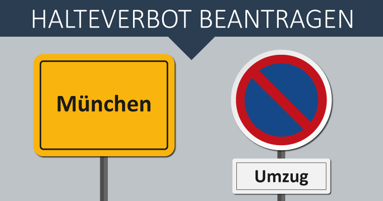 Halteverbot beantragen München