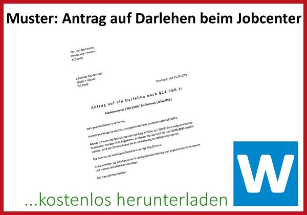 Antrag Darlehen Jobcenter Strom Nachzahlung Muster