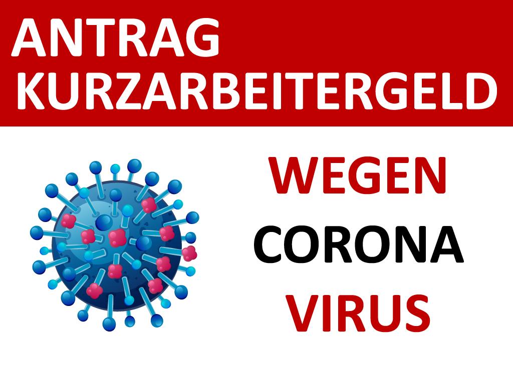 Antrag Kurzarbeitergeld wegen Corona Virus Formular