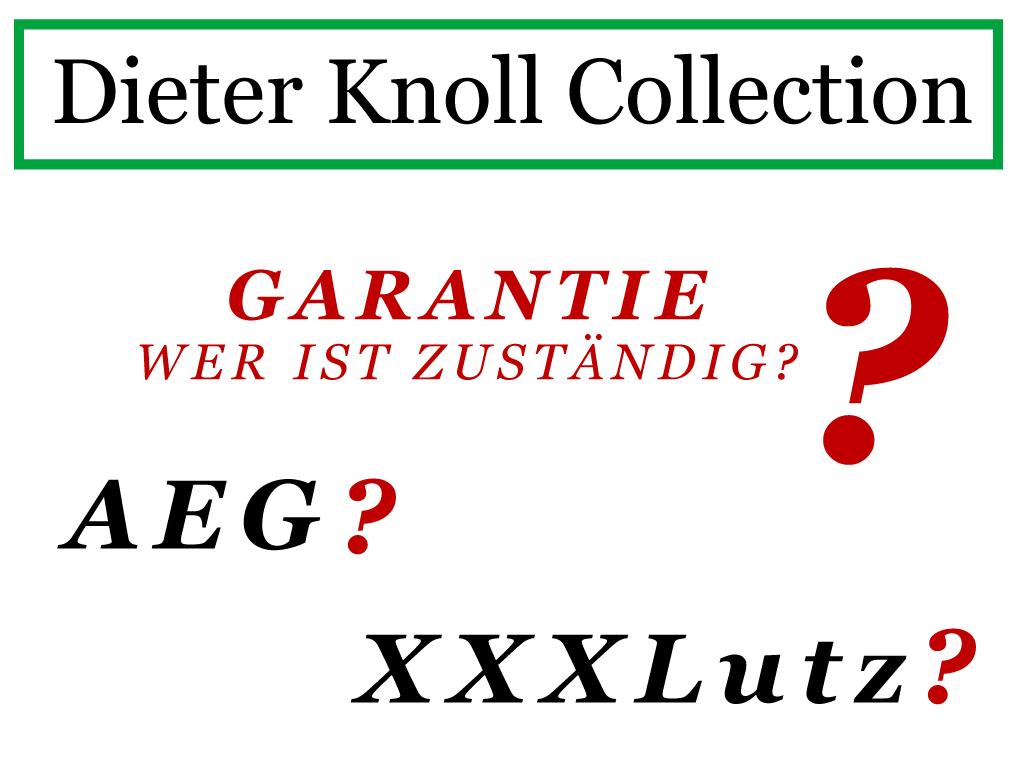 Dieter Knoll Garantie